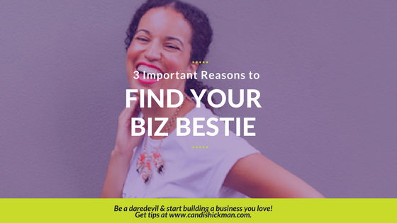 3 Important Reasons to Find Your Business Bestie