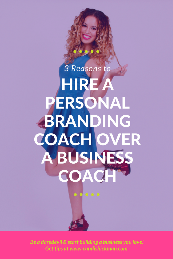 3 Reasons to Hire A Personal Branding Coach Over A Business Coach