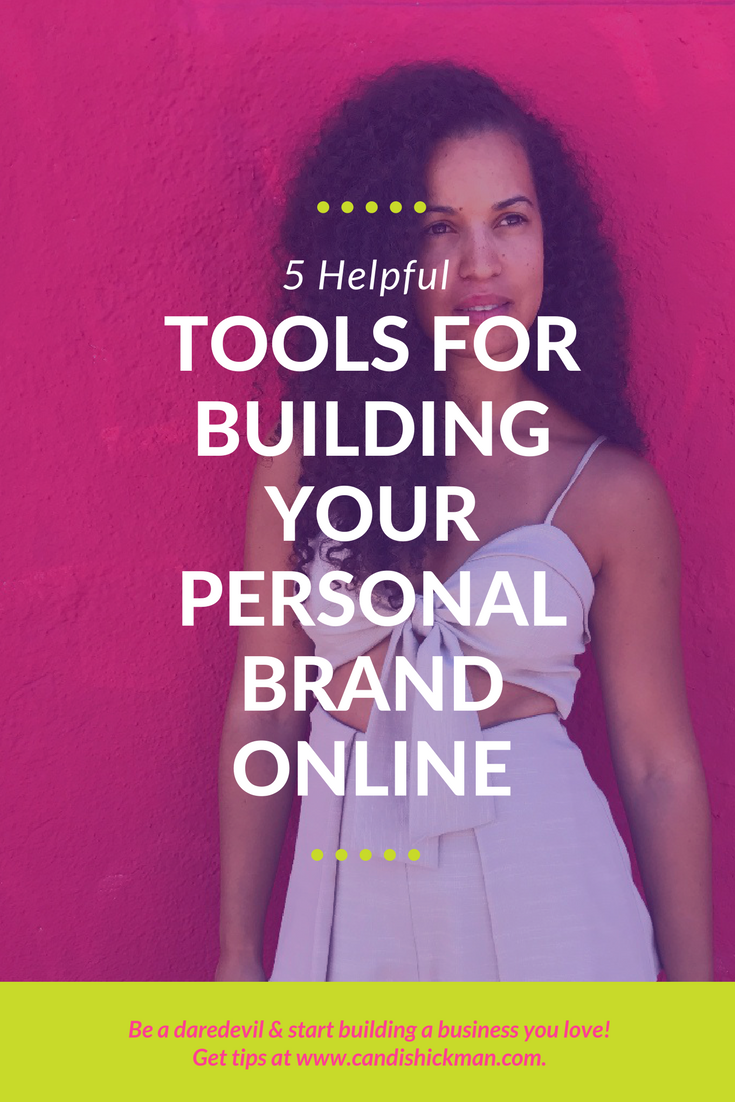 5 Helpful Tools for Building Your Personal Brand Online