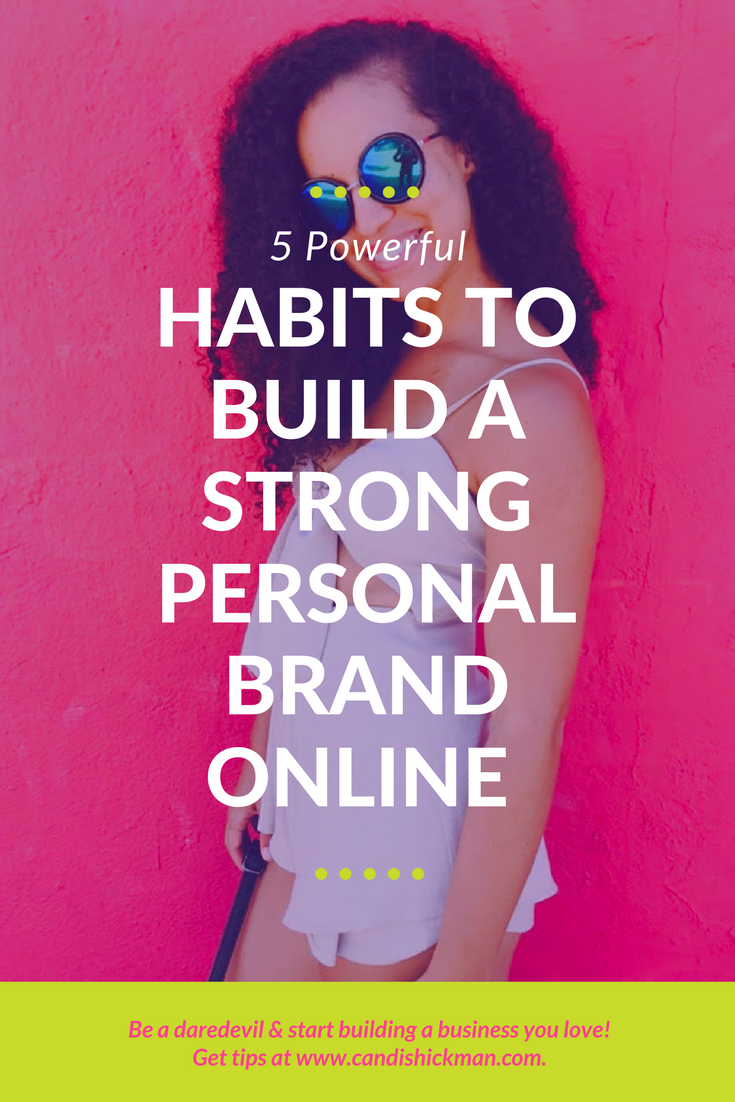5 Powerful Habits to Build a Strong Personal Brand Online