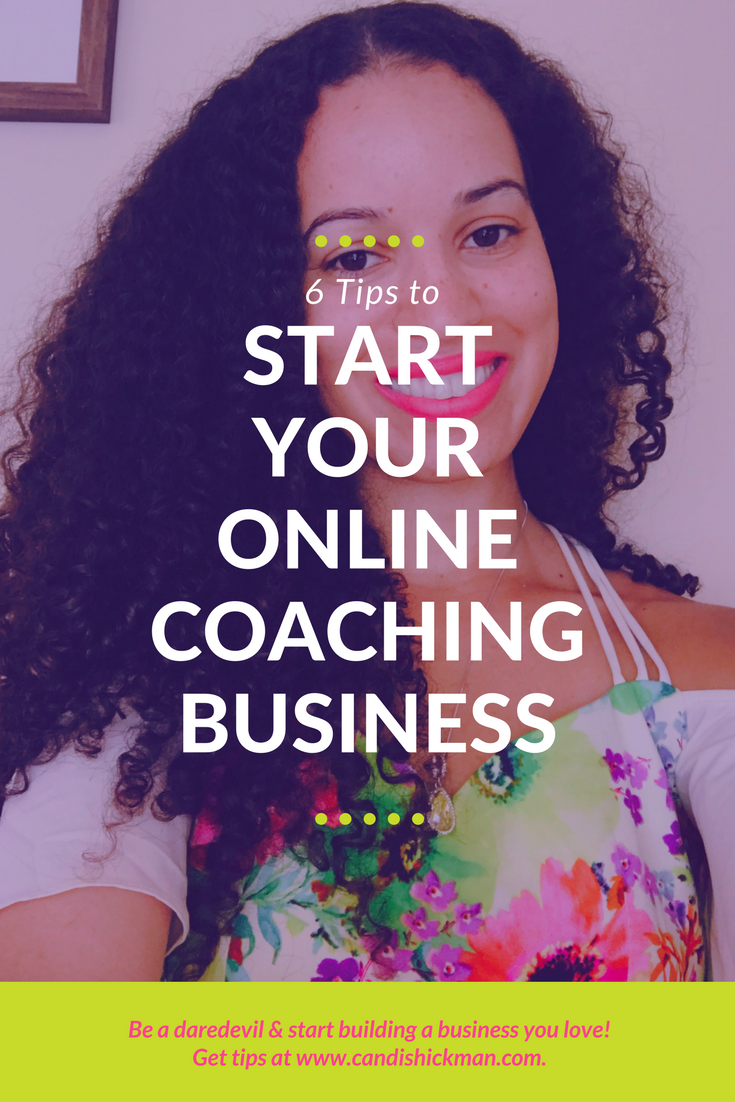 6 Tips to Start Your Online Coaching Business