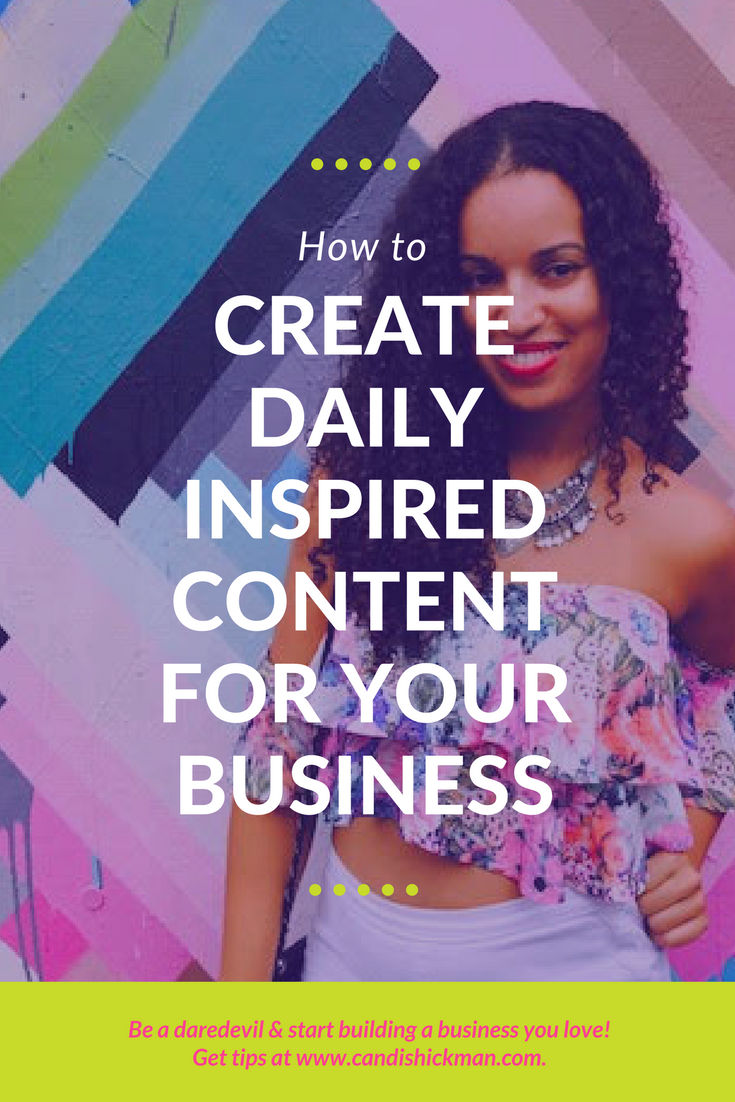 how to create inspired daily content for your online business
