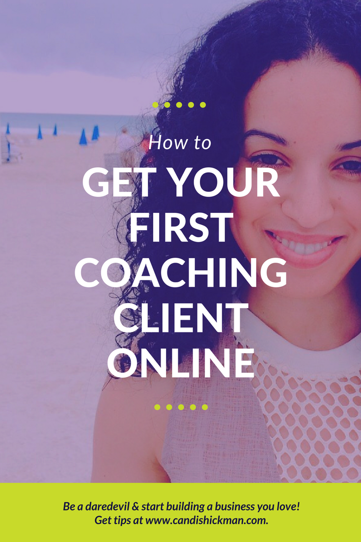 How to Get Your First Coaching Client Online