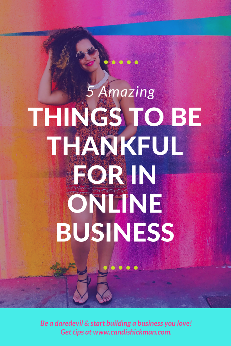 5 Things To Be Thankful For In Online Business