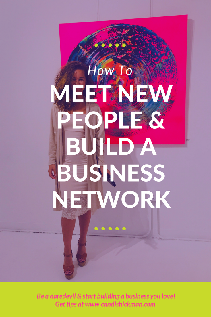How To Meet New People & Build A Business Network